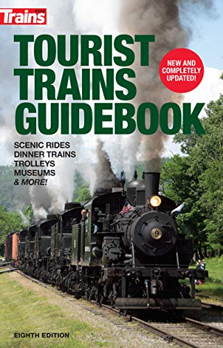 Compare Textbook Prices for Tourist Trains Guidebook, Eighth Edition 8 Edition ISBN 9781627008273 by Contributors, Trains Staff and