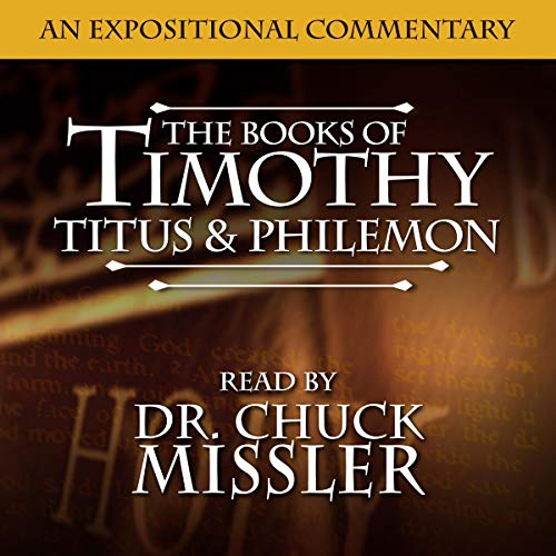 The Books of Timothy, Titus & Philemon: A Commentary cover art
