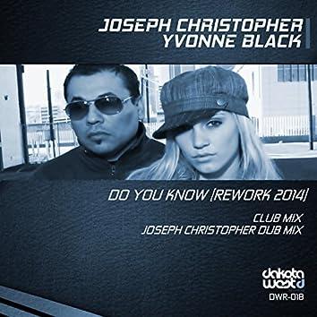 Do You Know (Rework 2014)