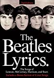 The Beatles Lyrics: The Songs of Lennon, McCartney, Harrison and Starr (PIANO, VOIX, GU) (English Edition)
