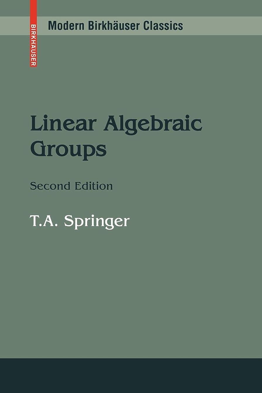 ガジュマル飽和するあいさつLinear Algebraic Groups (Modern Birkhaeuser Classics)