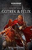 Gotrek et Félix, Omnibus - Première trilogie