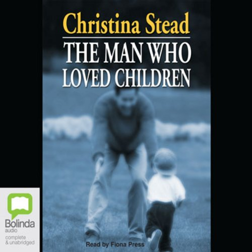 The Man Who Loved Children audiobook cover art