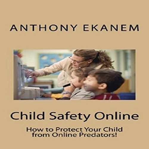 Child Safety Online audiobook cover art