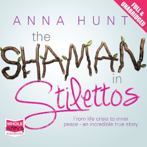 The Shaman in Stilettos cover art