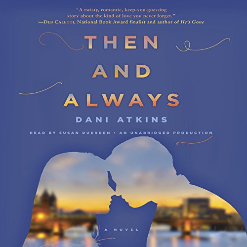 Then and Always audiobook cover art