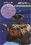 JEUX ET COLORIAGES WALL-E