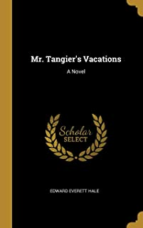 Mr. Tangier's Vacations