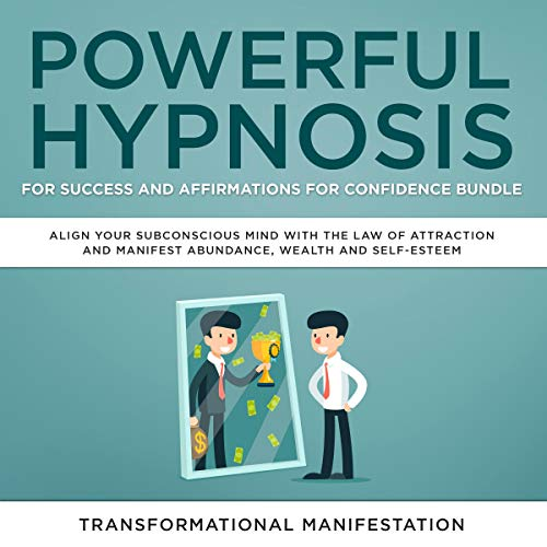 Powerful Hypnosis for Success and Affirmations for Confidence Bundle