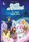 La cité de cristal, tome 1 : Le chant des licornes par Roberts