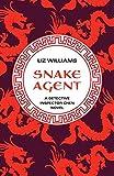 Snake Agent (The Detective Inspector Chen Novels (1))