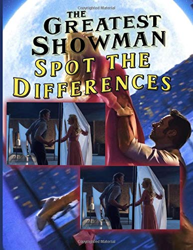 Greatest Showman Spot The Difference: Greatest Showman Adult Find The Difference Activity Books