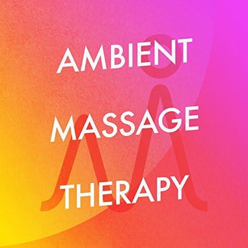 Relaxation - Ambient, massage & Massage Therapy Music