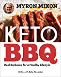 Myron Mixon's Keto BBQ: Real Barbecue for a Healthy Lifestyle