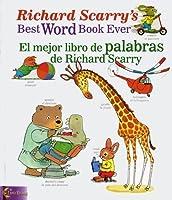 Best Word Book Ever El Mejor Libro de Palabras de Richard Scarry (Richard Scarry's Best Books Ever)