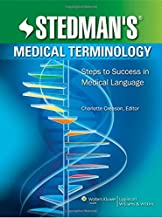 Stedman's Medical Terminology: Steps to Success in Medical Language