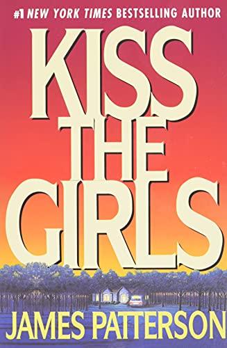 Kiss the Girls (Alex Cross)