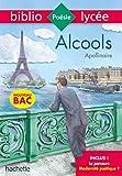 Bibliolycée Alcools Apollinaire Bac 2020 - Parcours Modernité poétique ? (texte intégral)