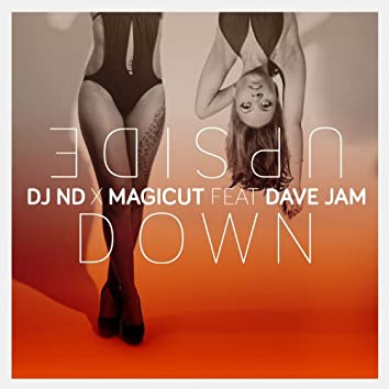 Upside Down (feat. Dave Jam)