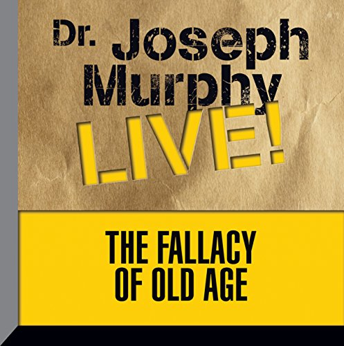 The Fallacy of Old Age audiobook cover art