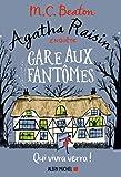 Agatha Raisin enquête 14 - Gare aux fantômes : Qui vivra verra !