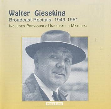 Gieseking Broadcast Recitals (1949-1951)