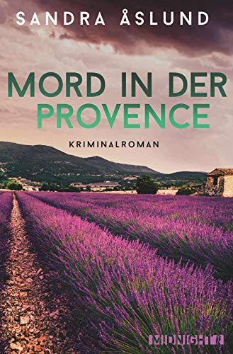 Mord in der Provence: Kriminalroman (Hannah Richter, Band 1)