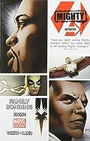 Mighty Avengers Volume 2: Family Bonding (Marvel Now)