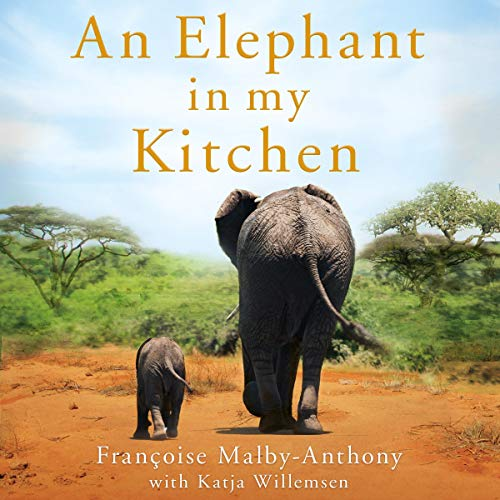 An Elephant in My Kitchen audiobook cover art