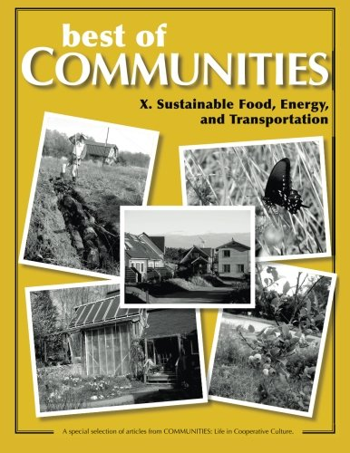 Best of Communities: X. Sustainable Food, Energy, and Transportation (Volume 10)