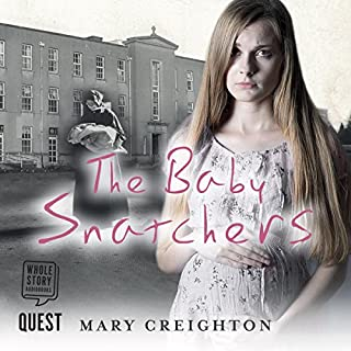 The Baby Snatchers                   By:                                                                                                                                 Mary Creighton                               Narrated by:                                                                                                                                 Aoife McMahon                      Length: 7 hrs and 33 mins     14 ratings     Overall 4.8