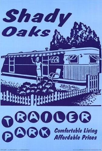 Retro - Shady Oaks Trailer Park Poster Drucken (60,96 x 91,44 cm)