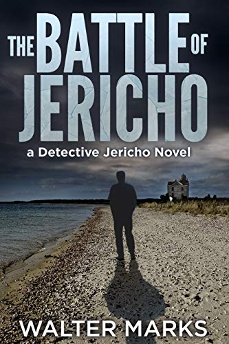 The Battle of Jericho (The Detective Jericho Series Book 2)