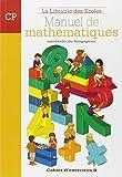 Mathématiques CP - Cahier d'exercices B