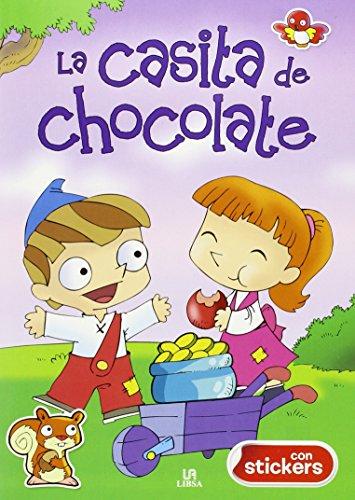 La Casita de Chocolate (Colorin Colorado con Pegatinas)
