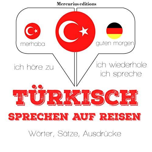 Türkisch sprechen auf Reisen audiobook cover art