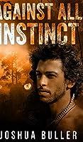 Against All Instinct