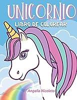 Unicornio Libro De Colorear: Para niños de 4 a 8 años - Libro de actividades del unicornio
