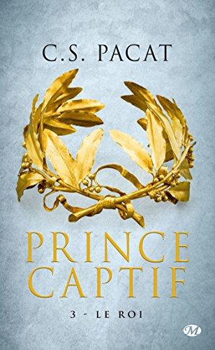 Prince Captif, T3 : Le Roi