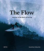 The Flow: Journey to the Spirit of Surfing