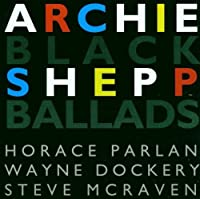 Black Ballads by HORACE PARLAN ARCHIE SHEPP