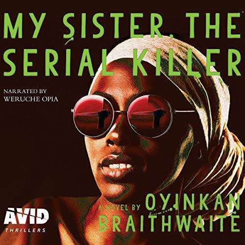 Couverture de My Sister, the Serial Killer