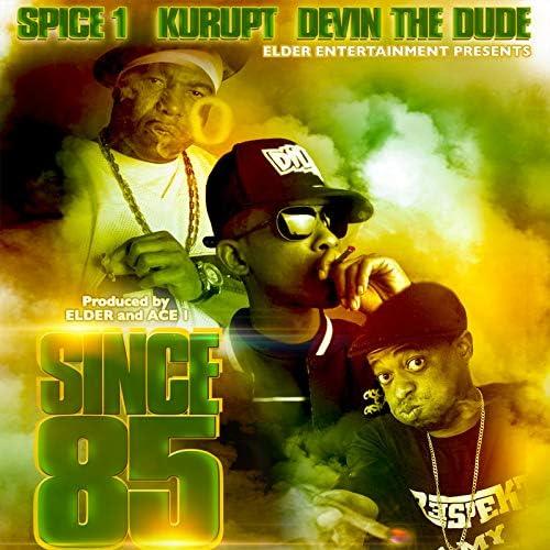 Spice 1 feat. Devin The Dude & Kurupt