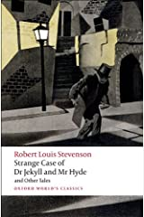 Strange Case of Dr Jekyll and Mr Hyde and Other Tales (Oxford World's Classics) Kindle Edition