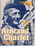 Armand Charlet - Portrait d'un guide