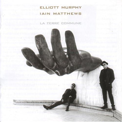 Elliott Murphy & Iain Matthews feat. Olivier Durand