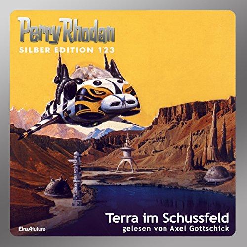 Terra im Schussfeld (Perry Rhodan Silber Edition 123) audiobook cover art