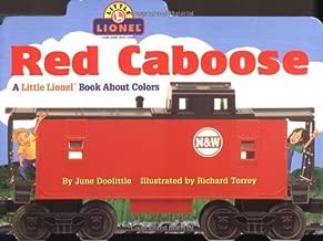 Red Caboose: A Little Lionel Book About Colors (Lionel Trains)