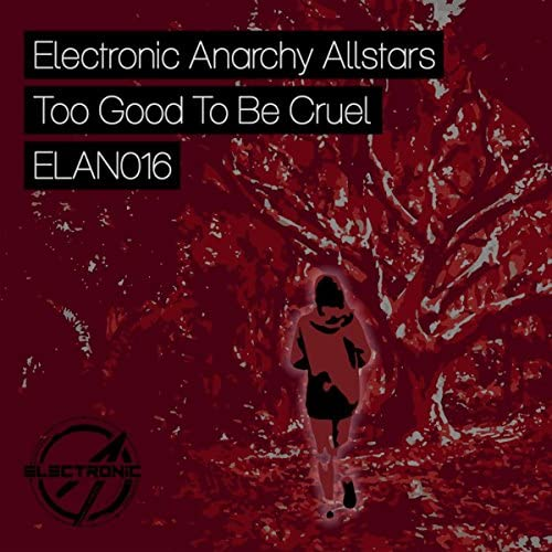 Electronic Anarchy Allstars