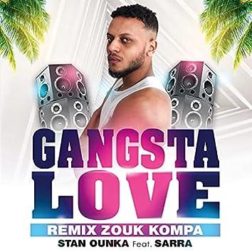 Gangsta Love (Remix Zouk Kompa)